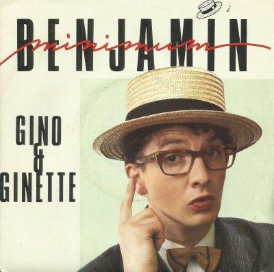 Coup d'oeil sur...  Benjamin Minimum - Gino et Ginette (1985)