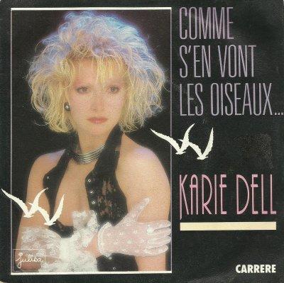 Coup d'oeil sur...  Karie Dell - Comme s'en vont les oiseaux... (1986)