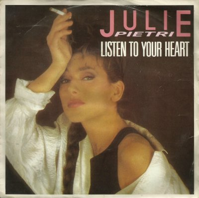 L'ombre de la lumière  Julie Pietri - Listen to your heart (1986)