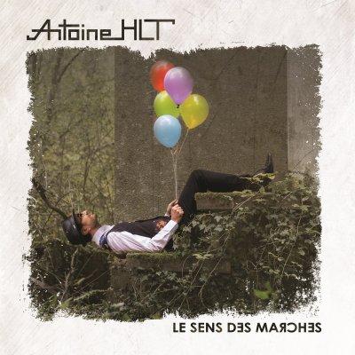 80's de l'ombre Antoine HLT - Le sens des marches (2017)