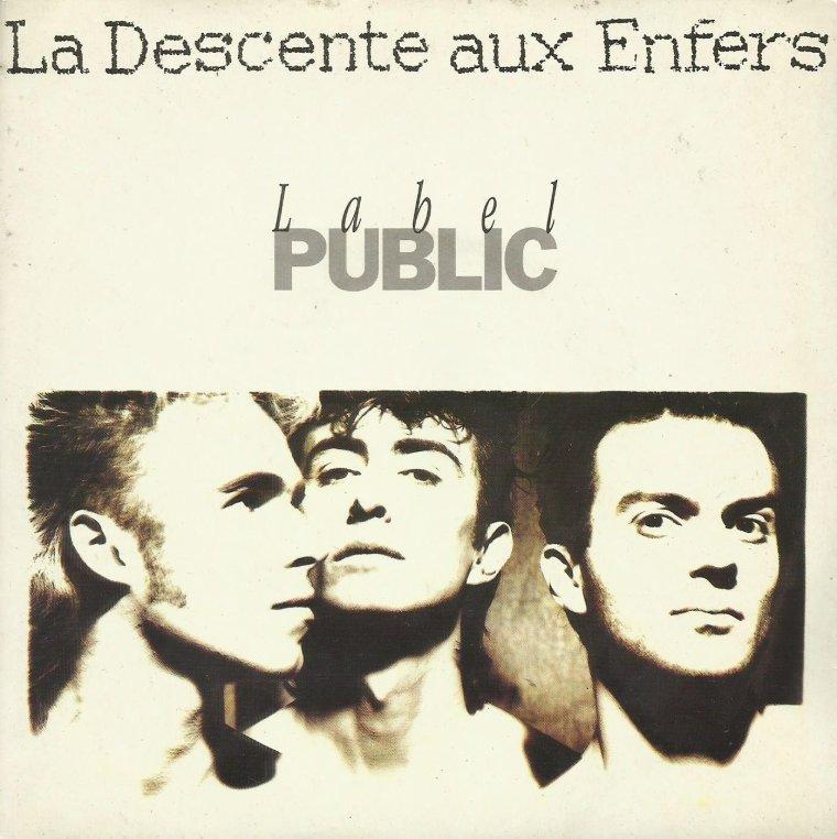 Côté promo  Label public - La descente aux enfers (1988)
