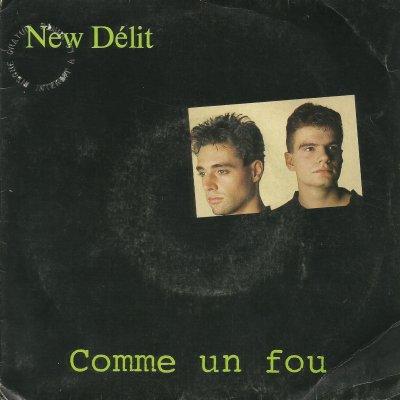 Coup d'oeil sur...  New Délit - Comme un fou (1988)