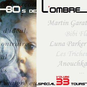 Les compilations  Volume 33 - Spécial 33 tours (hiver 2016-2017)