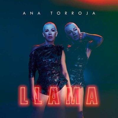 Les retours de l'ombre  Ana Torroja - Llama (2019)