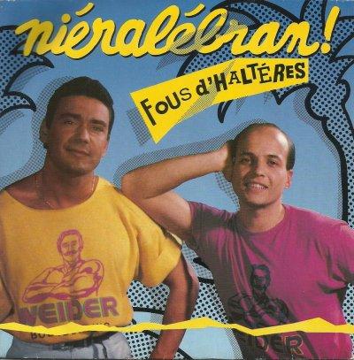 Coup d'oeil sur...  Fous d'Haltères - Niéralébran (1988)