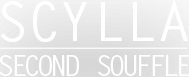 SCYLLA SECOND SOUFFLE (MAXI)