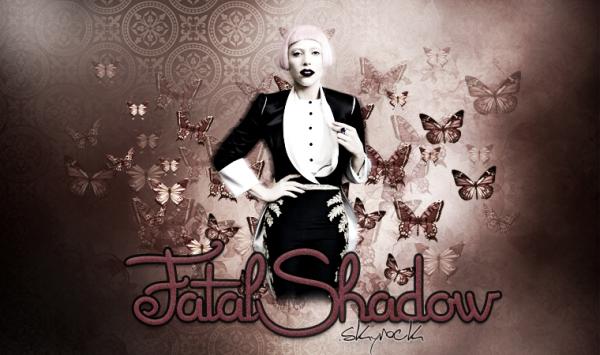 FatalShadow.