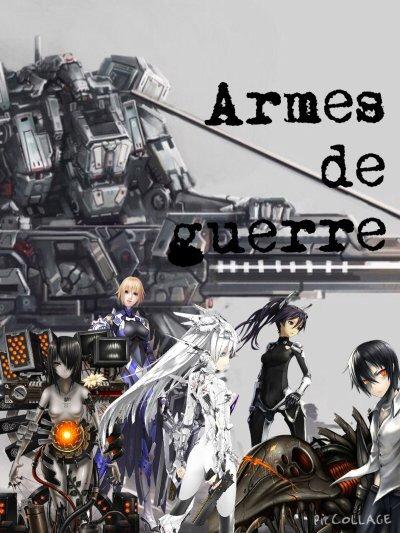 Histoire nº3: Armes de guerre