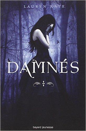 Damnés, Lauren Kate