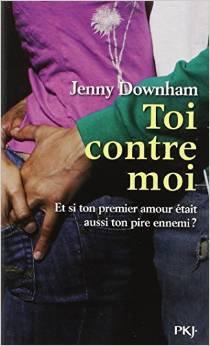 Toi contre moi, Jenny Downham