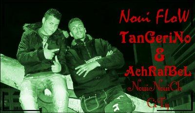 Noui FLoW ( AchRafBeL & TanGeriNo )