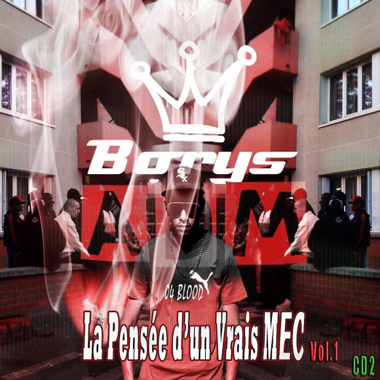 La pensée d'un vrais mec vol.1 cd2 / Borys ADM - 100éme PAGE !!! (2012)
