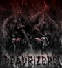 Deadrizers