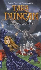 Tara Duncan : Livre 1 : Les sorceliers