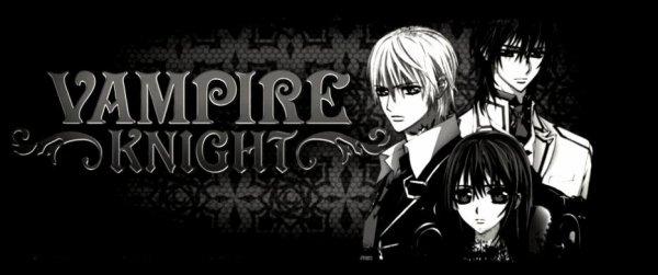 Vampire Knight.