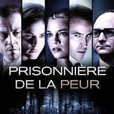 Prisonnière de la peur - Téléfilm