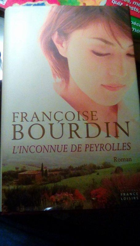 Livre - L'inconnue de Peyrolles - Françoise Bourdin