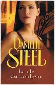 Livre - La clé du bonheur - Danielle Steel