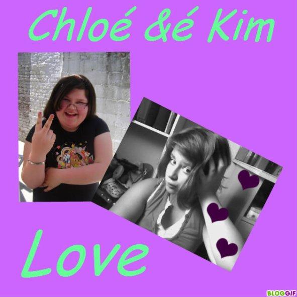 Chloé &é Kim