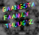 Photo de GAANGSTA-FAMiLY