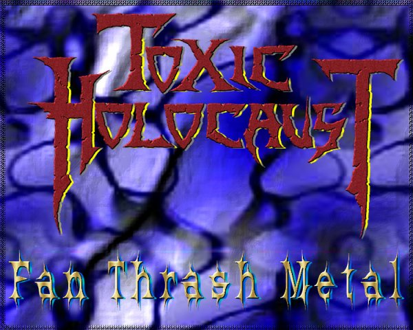 † Toxic Holocost † Lord Of The Wasteland †
