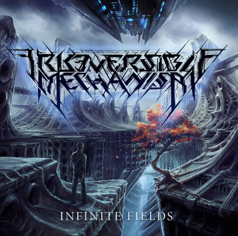 Irreversible Mechanism - The Betrayer Of Time [ Infinite Fields - Premiere - 2015]