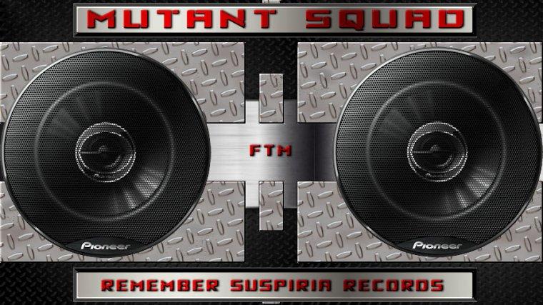 ✠... Mutant Squad - Remember Suspiria Records …✠