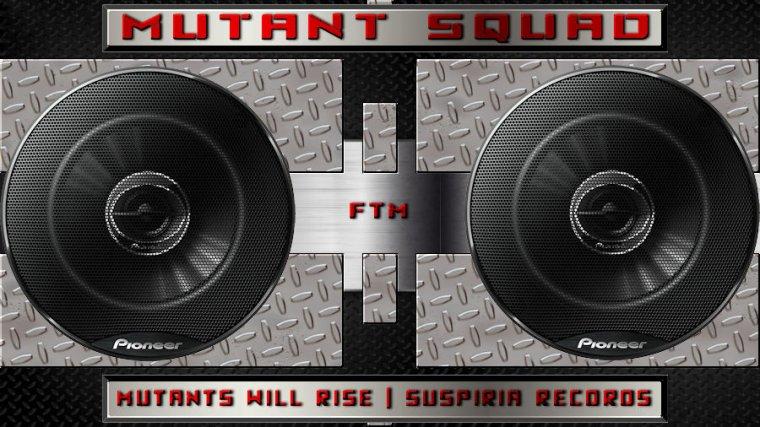 ✠... Mutants Will Rise | Suspiria Records …✠