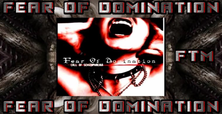 ✠... Fear Of Domination - Fear Of Domination …✠