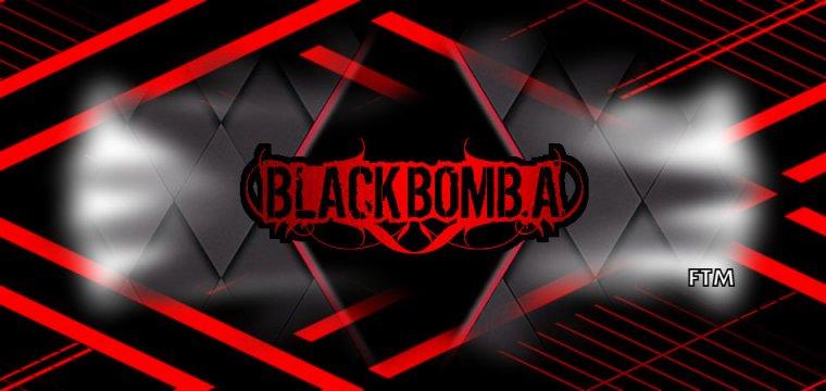 ✠... Black Bomb A - Greed …✠