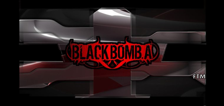 ✠... Black Bomb A - Wake Up …✠
