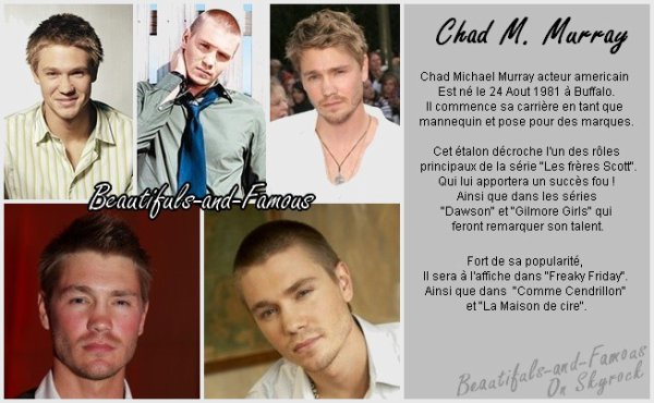 Chad M.Murray [ Ajout Amis ] __________________________ [ Ajout Favoris ][  Newsletter ]