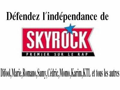 DEFENDONS LA LIBERTÉ DE SKYROCK