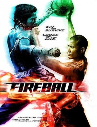 Film : Fireball ( Muay Thai Dunk )