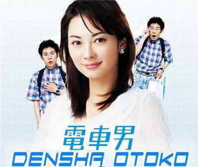Drama : Densha Otoko