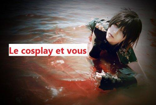 Le cosplay et vous : Formulaire d'inscription