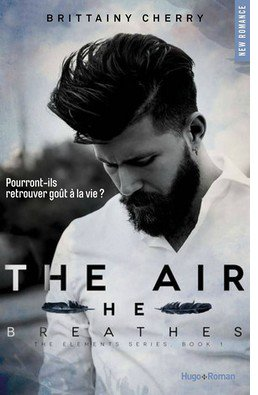 Elements, tome 1 : The Air He Breathes par Brittainy C. Cherry