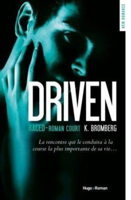 The Driven, tome 3.5 : Raced par K. Bromberg