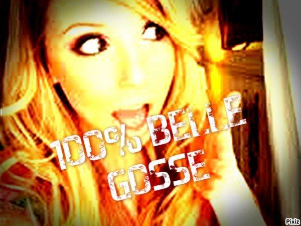 100°/.Belle Gosse