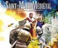 Samedi 20 & soldi 21 mai: FÊTE MÉDIÉVALE à Saint-Maur des Fossés (94).