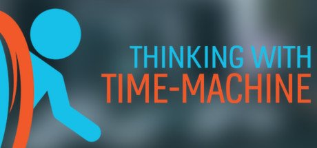 Portal:Thinking with Time machine