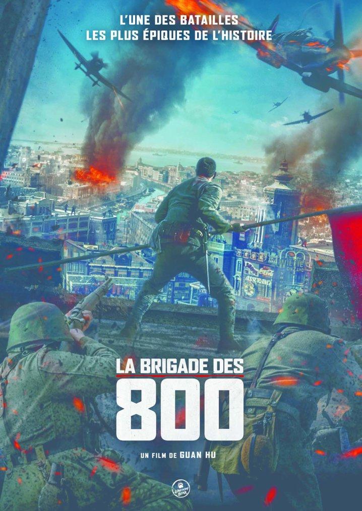 La brigade des 800 (The eight Hundred)