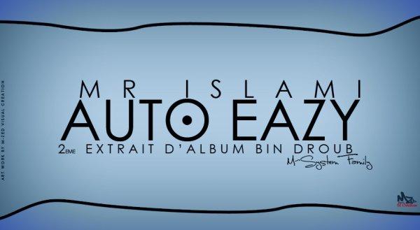 Mr IslamI_Auto EasY_2émé_Extrait_De_Album_Ben_Droub