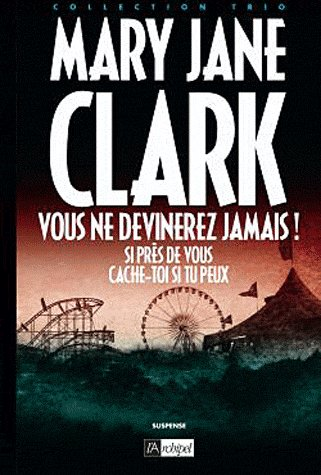 3 Romans de Mary Jane Clark
