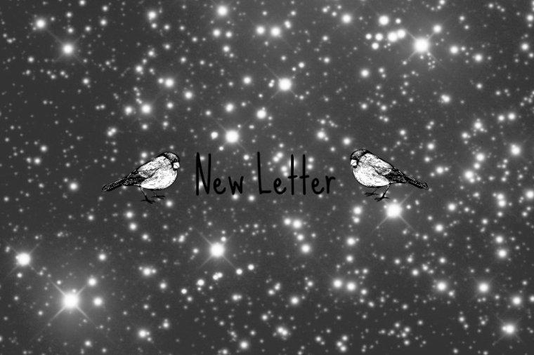 New Letter <3