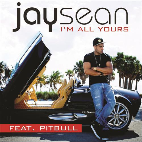 Pitbull Feat Jay Sean - I'm All Yours (2012)
