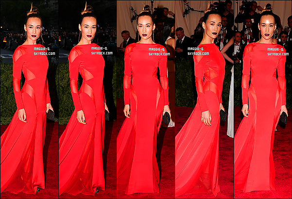 06/05/13 : Maggie était présente au « 2013 Met Gala At The Metropolitan Museum Of Art » à New-York.