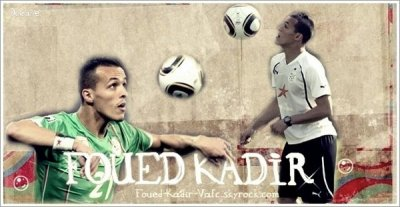 Foued Kadir!!