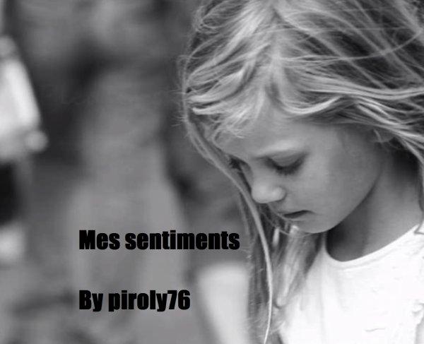 Mes Sentiments / Maladie - Piroly76 (2013)