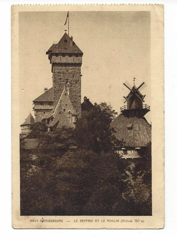 Haut - Koenigsbourg. Le beffroi et le moulin.